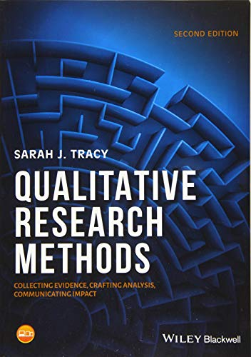 Qualitative Research Methods Collecting Evidence, Crafting Analysis, Communicating Impact 2nd 2019 9781119390787 Front Cover
