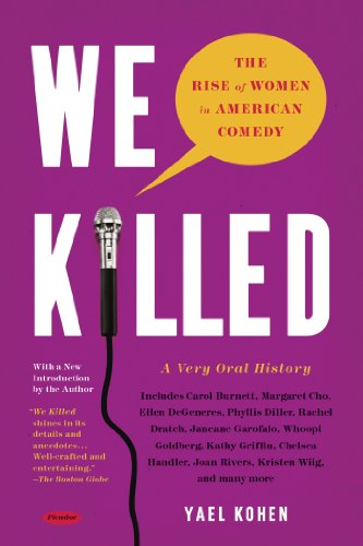 We Killed The Rise of Women in American Comedy N/A 9781250037787 Front Cover