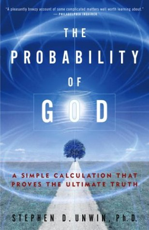 Probability of God A Simple Calculation That Proves the Ultimate Truth N/A 9781400054787 Front Cover