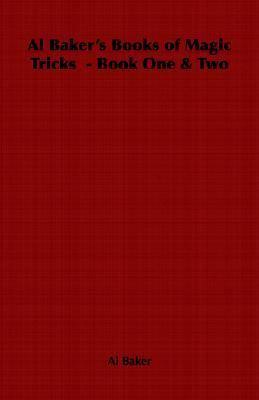 Al Baker's Books of Magic Tricks - Book   2006 edition cover