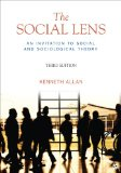 Social Lens An Invitation to Social and Sociological Theory 3rd 2013 edition cover
