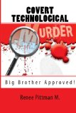 Covert Technological Murder Big Brother Approved! N/A 9781492332787 Front Cover