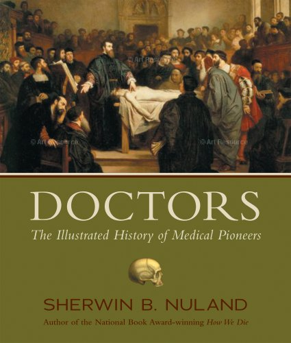 Doctors The Illustrated History of Medical Pioneers  2008 edition cover