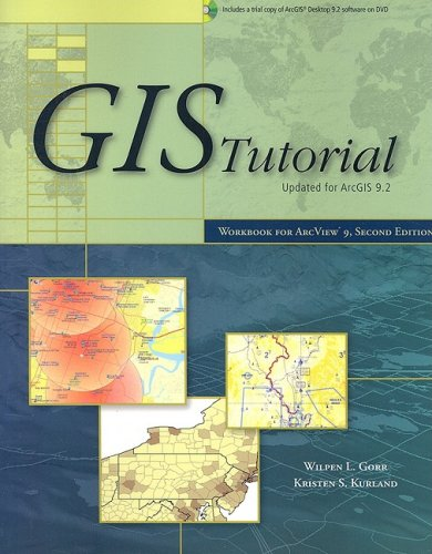 GIS Tutorial : Workbook for ArcView 9 2nd 2007 edition cover