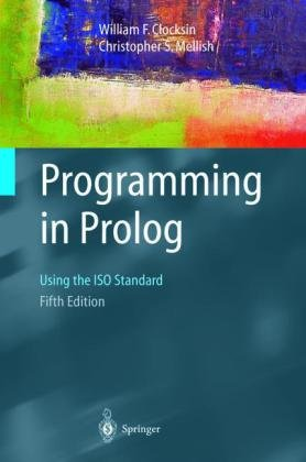 Programming in Prolog Using the ISO Standard 5th 2003 (Revised) edition cover