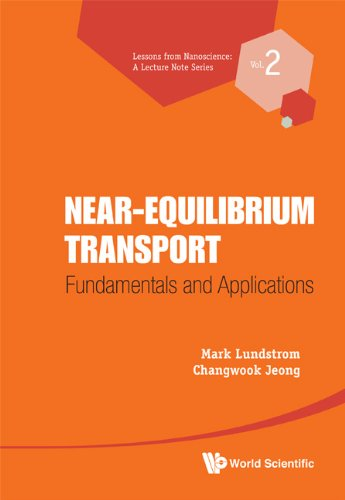 Near-equilibrium Transport: Fundamentals and Applications  2011 edition cover