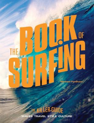 Book of Surfing The Killer Guide N/A 9780061826788 Front Cover