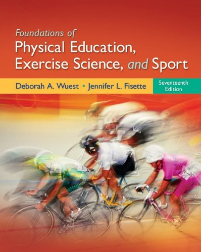 Foundations of Physical Education, Exercise Science, and Sport  17th 2012 edition cover