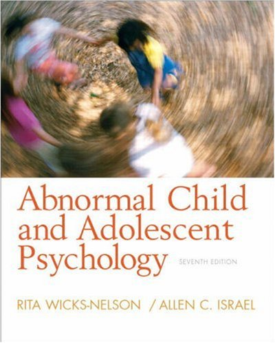 Abnormal Child and Adolescent Psychology  7th 2009 edition cover