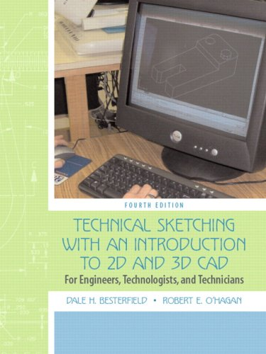Technical Sketching with an Introduction to AutoCAD For Engineers, Technologists, and Technicians 4th 2007 (Revised) edition cover