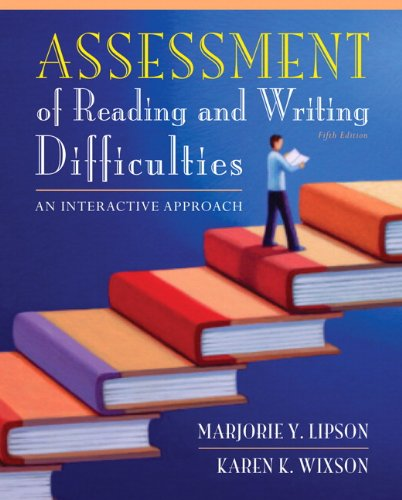 Assessment of Reading and Writing Difficulties An Interactive Approach 5th 2013 (Revised) edition cover
