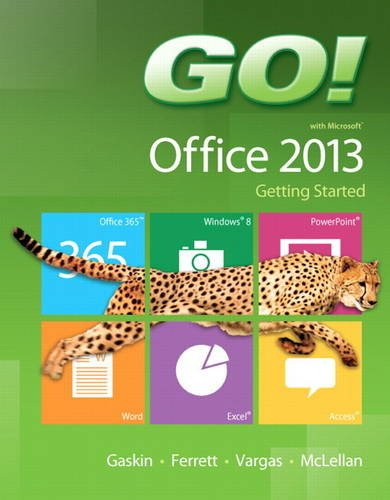 GO! with Microsoft Office 2013 Getting Started   2014 edition cover