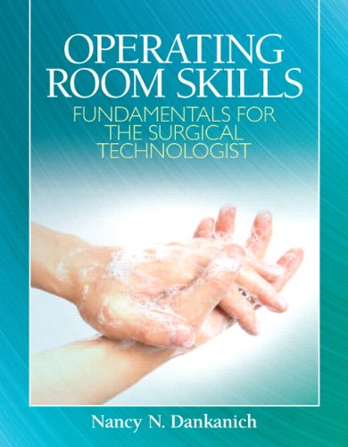 Operating Room Skills Fundamentals for the Surgical Technologist  2013 edition cover