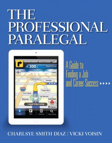 Professional Paralegal A Guide to Finding a Job and Career Success  2013 (Revised) edition cover