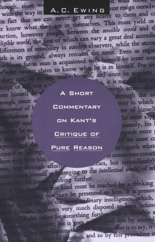 Short Commentary on Kant's Critique of Pure Reason  2nd 1967 (Reprint) edition cover