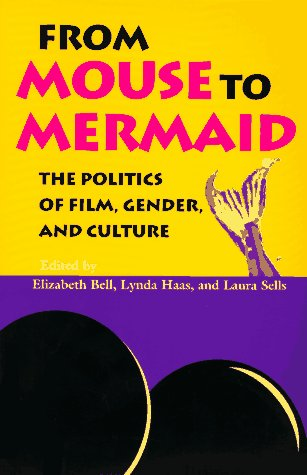 From Mouse to Mermaid The Politics of Film, Gender, and Culture N/A edition cover