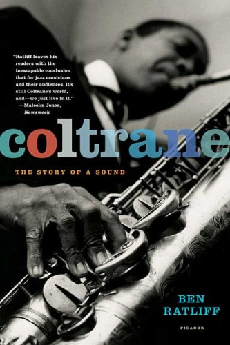 Coltrane The Story of a Sound N/A 9780312427788 Front Cover