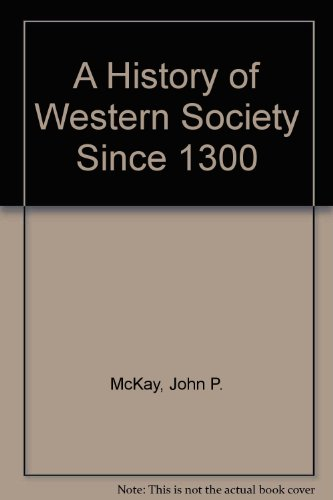 History of Western Society since 1300  8th 2005 9780312683788 Front Cover