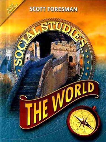 Scott Foresman Social Studies: The World 1st 2008 9780328239788 Front Cover