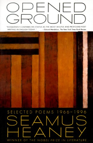 Opened Ground Selected Poems, 1966-1996  1998 edition cover