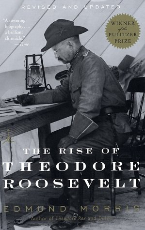 Rise of Theodore Roosevelt   2001 edition cover
