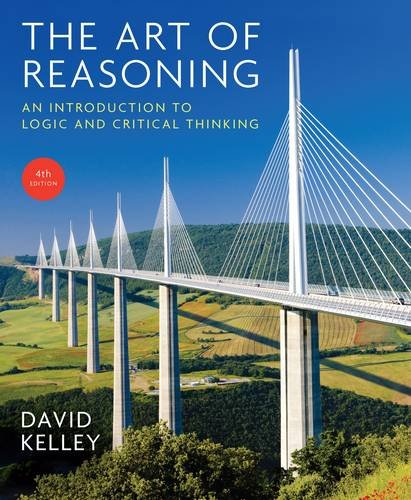 The Art of Reasoning: An Introduction to Logic and Critical Thinking  2013 9780393930788 Front Cover