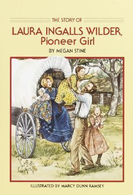 Story of Laura Ingalls Wilder Pioneer Girl N/A edition cover
