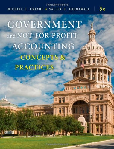 Government and Not-for-Profit Accounting Concepts and Practices 5th 2011 edition cover