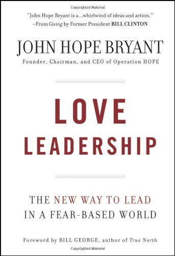 Love Leadership The New Way to Lead in a Fear-Based World  2009 edition cover