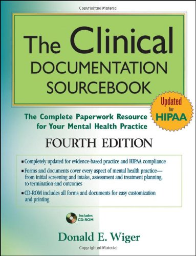 Clinical Documentation Sourcebook The Complete Paperwork Resource for Your Mental Health Practice 4th 2010 edition cover