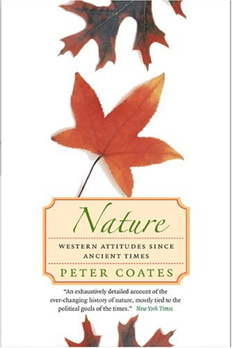 Nature Western Attitudes since Ancient Times  2005 edition cover