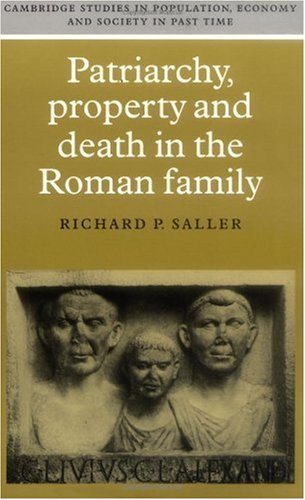 Patriarchy, Property and Death in the Roman Family   1997 edition cover