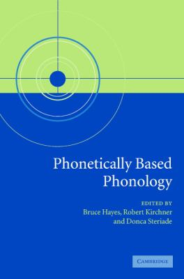 Phonetically Based Phonology   2004 9780521825788 Front Cover