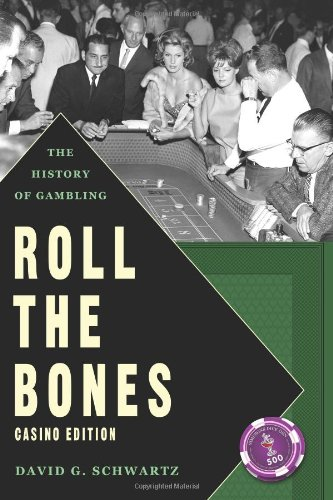 Roll the Bones The History of Gambling (Casino Edition) N/A edition cover