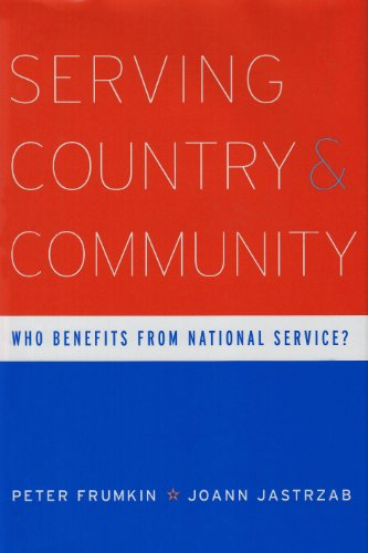 Serving Country and Community Who Benefits from National Service?  2010 9780674046788 Front Cover