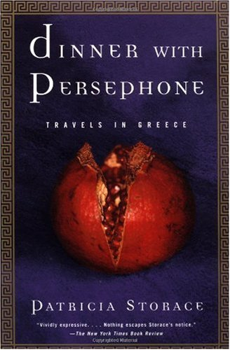 Dinner with Persephone Travels in Greece N/A edition cover
