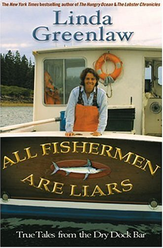 All Fishermen Are Liars True Tales from the Dry Dock Bar  2004 edition cover