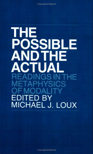 Possible and the Actual Readings in the Metaphysics of Modality  1979 edition cover