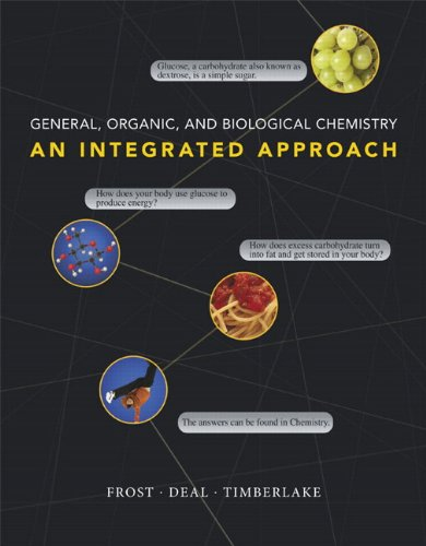 General, Organic, and Biological Chemistry An Integrated Approach  2011 9780805381788 Front Cover