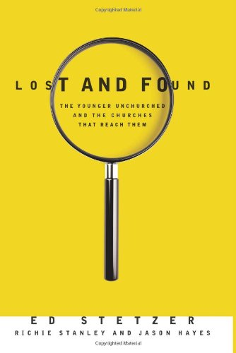 Lost and Found The Younger Unchurched and the Churches That Reach Them N/A edition cover