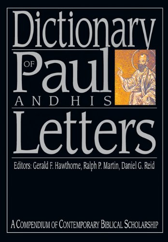 Dictionary of Paul and His Letters A Compendium of Contemporary Biblical Scholarship  1993 edition cover