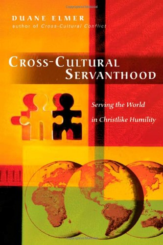 Cross-Cultural Servanthood Serving the World in Christlike Humility  2006 edition cover