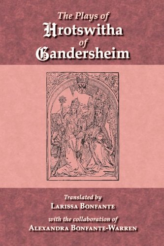 Plays of Hrotswitha of Gandersheim  Reprint  edition cover