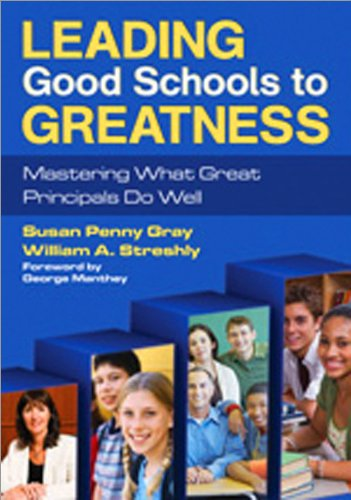 Leading Good Schools to Greatness Mastering What Great Principals Do Well  2010 edition cover