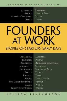 Founders at Work Stories of Startups' Early Days  2008 edition cover