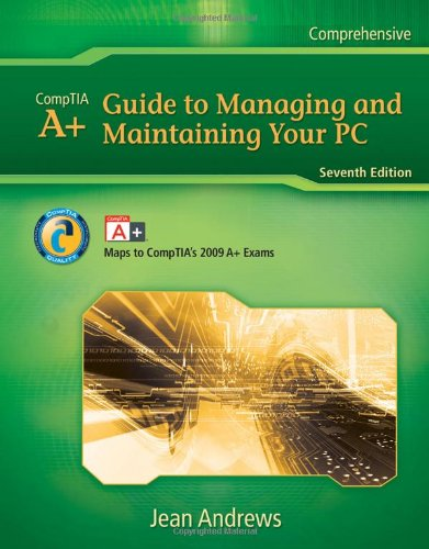 Guide to Managing and Maintaining Your PC  7th 2010 edition cover