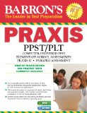 Barron's Praxis Core P. L. T.  7th 2014 (Revised) 9781438003788 Front Cover