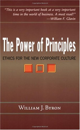 Power of Principles Ethics for the New Corporate Culture  2006 edition cover