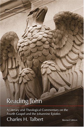 Reading John A Literary and Theological Commentary on the Fourth Gospel and the Johannine Epistles  2005 edition cover