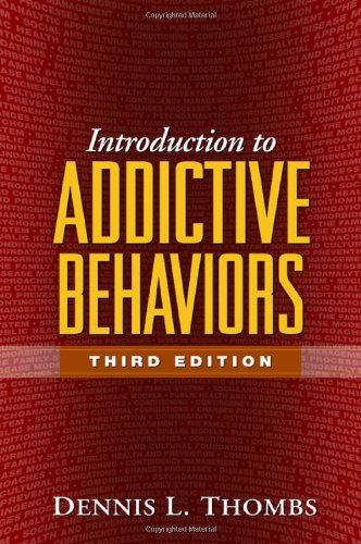 Introduction to Addictive Behaviors, Third Edition  3rd 2006 (Revised) edition cover